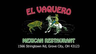 El Vaquero Mexican Restaurant Spotlight: Grove City, Ohio Location