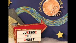 Jukebox The Ghost - Victoria