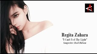 Gambar cover Regita Zahara - I Can't Feel The Light (Official Video Lyrics)