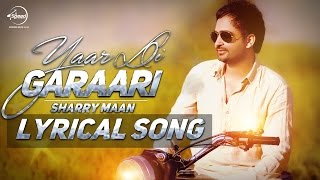 Gambar cover Yaar Di Garaari (Lyrical Video) | Sherry Maan | Latest Punjabi Song 2016 | Speed Records
