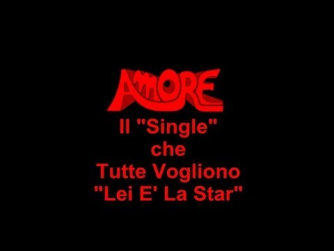 AMORE – LEI E' LA STAR: Music