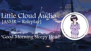 wake up sleepy head asmr - TH-Clip