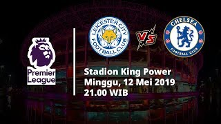 Video Live Streaming Liga Inggris Leicester Vs Chelsea, Via MAXStream beIN Sport, Minggu (12/5)