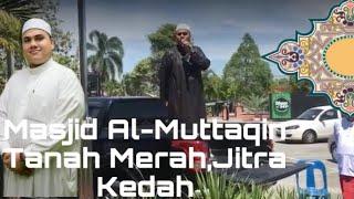 Ustaz Ahmad Husam ,bantahan Terhadap Penghinaan RasulAllah|Masjid Al-Muttaqin