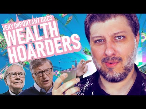 Wealth Hoarders (Why Wealth Inequality is a Problem) | Very Important Docs¹⁷