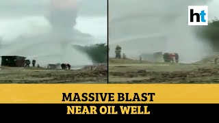 Blast near OIL well in Assam, 3 foreign experts involved in dousing injured - Download this Video in MP3, M4A, WEBM, MP4, 3GP
