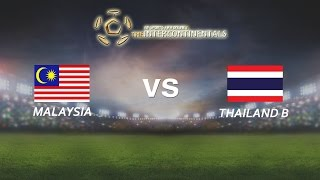[28.05.2016] Malaysia vs ThaiLandB [The Intercontinentals]