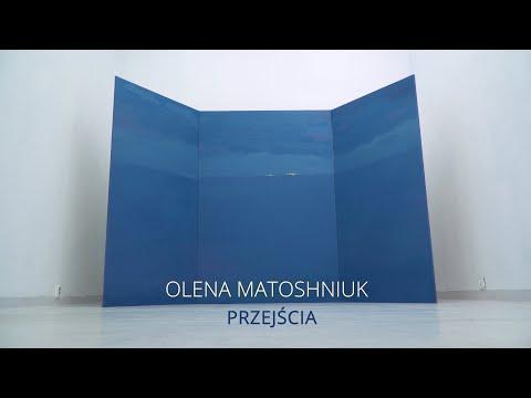 Olena Matoshniuk | Przejscia | dokumentacja - YouTube