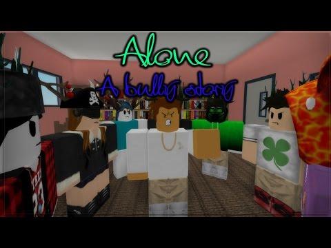 A Roblox Bully Story   Alone - Marshmello