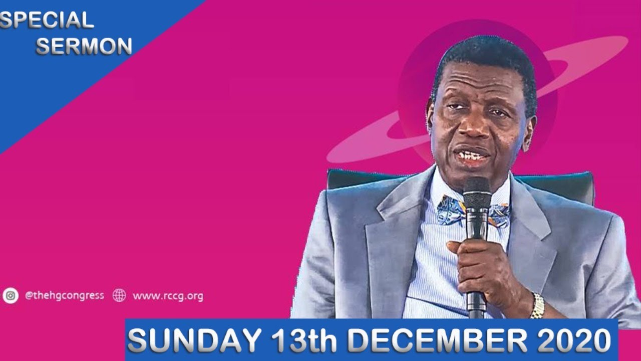 RCCG 13th December 2020 Sunday Service with Pastor E.A Adeboye