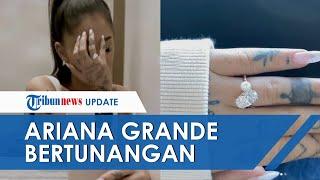 Momen Berharga Ariana Grande di Akhir Tahun: Umumkan Tunangan hingga Banjir Ucapan Selamat