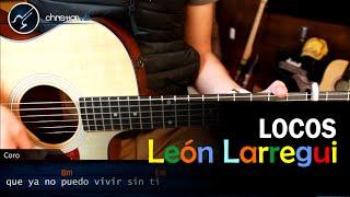 Como tocar LOCOS Leon Larregui en Guitarra Acustica | FACIL Acordes Christianvib