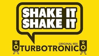 Turbotronic   Shake It Shake It (Radio Edit)
