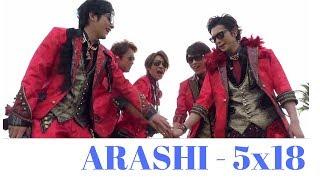 Arashi - 5x18