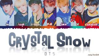 BTS (방탄소년단) - 'CRYSTAL SNOW' Lyrics [Color Coded_Kan_Rom_Eng]