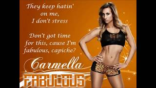 Carmella WWE Theme Song - Fabulous (lyrics)