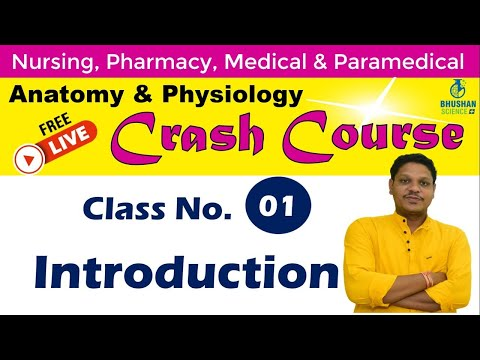 Class 1- FREE Anatomy & Physiology CRASH COURSE | Anatomy & Physiology NOTES | Bhushan Science Plus
