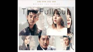 The Full Sun (Beyond The Clouds OST) - The Full Sun - Yangpa