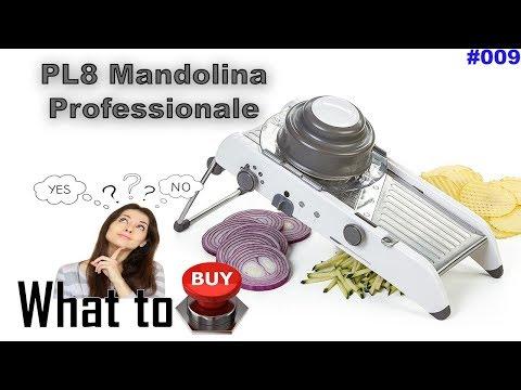 UNBOXING - PL8 Mandolina professionale affetta verdure