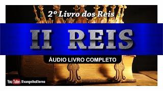 II REIS   COMPLETO (Biblia Em Audio)