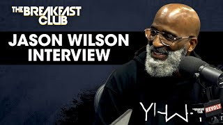 Jason Wilson On Unlearning Society's Definition Of Masculinity, Mastering Emotional Stability + More