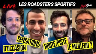 LIVE HIGH SIDE – Les roadsters sportifs ET le meilleur roadster ?