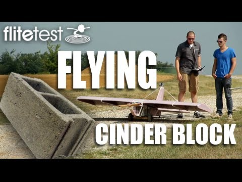 flite-test--flying-cinder-block--project