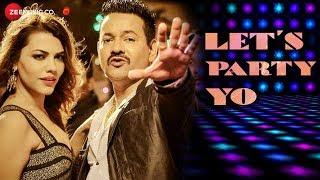 Lets Party YO  Deb Bhaumik