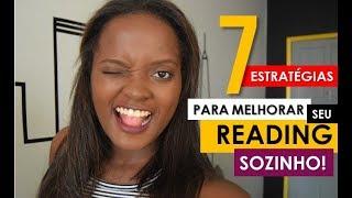 Saiba como praticar o READING sozinho! 7 DICAS!