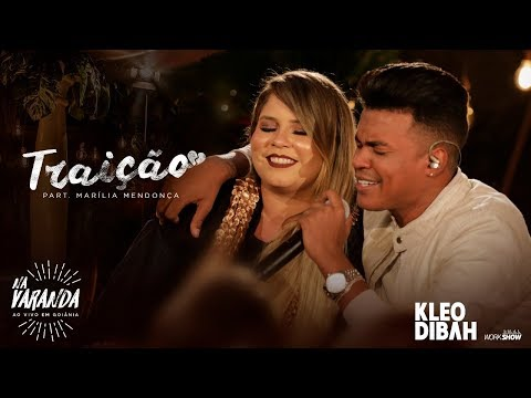 Kleo Dibah – Traição feat Marília Mendonça
