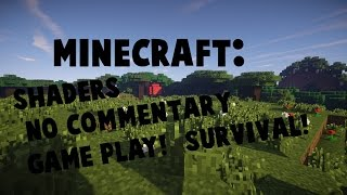 minecraft gameplay no commentary shaders - Thủ thuật máy