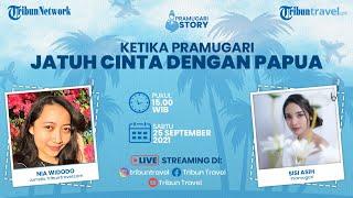 PRAMUGARI STORY: Ketika Pramugari Jatuh Cinta dengan Papua