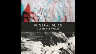 We Only Attack Ourselves -  Funeral Suits