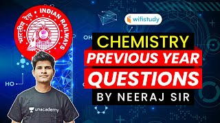 RRB NTPC, Group-D 2020   GS Chemistry Previous Year Questions by Neeraj Jangid