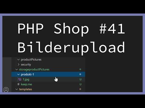 Produktbilder hochladen - PHP Online Shop tutorial   Part 41