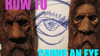 Eye Tutorial How To Carve Eyes On A Wood Spirit