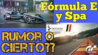 Gran Turismo Sport - Fórmula E y circuito de Spa en GT Sport , rumor o verídico ?