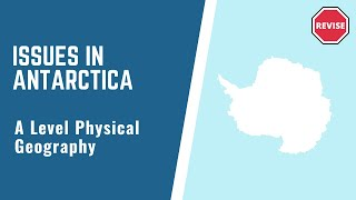 As Physical geography - Issues In Antarctica