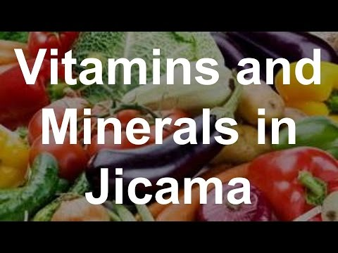 Video Vitamins and Minerals in Jicama - Health Benefits of Jicama