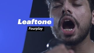 Leaftone - Fourplay - songdew