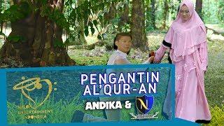 ANDIKA MAHESA KANGEN BAND & D'NINGRAT - PENGANTIN AL-QUR'AN - OFFICIAL MUSIC VIDEO