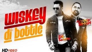 Whisky Di Botal  Arvinder Singh Dil Sandhu