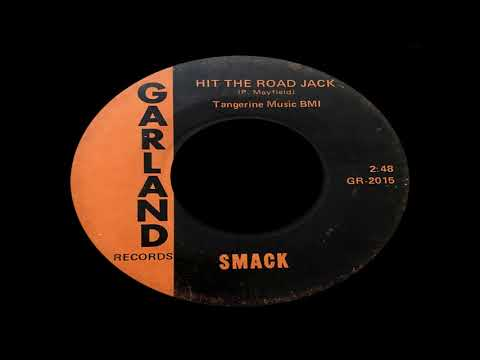 Smack - Hit The Road Jack (Percy Mayfield Cover)