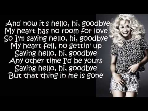 Rita Ora - Hello, Hi, Goodbye Lyrics