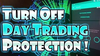 Robinhood APP - How to TURN OFF Pattern Day Trader Protection!