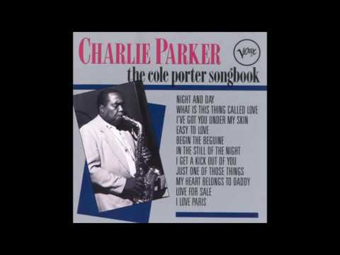 Charlie Parker - Night and Day