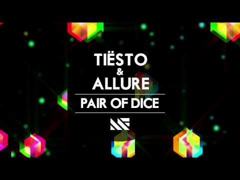 Pair of Dice (Song) by Tiesto and Allure