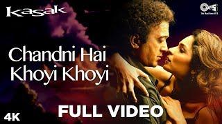 Chandni Hai Khoyi Khoyi Song Video - Kasak | M. M. Kreem | Lucky Ali, Anuradha Paudwal