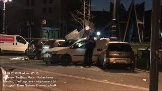 14.04.2019 – Eksplosion i bil – København