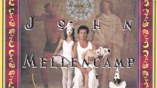 The Full Catastrophe - John Mellencamp
